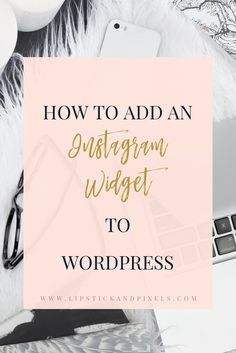 If you have an Instagram account, then you should definitely add it to your Wordpress blog or website in order gain more followers. Plus, it makes every blog so much prettier! 💖  Here is a quick tutorial on how to add an Instagram widget to WordPress. I have tried several