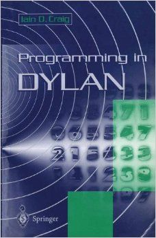 Programming in Dylan by Iain Craig Music Games, Programming, Books, Products, Livros, Livres, Book, Musik, Computer Programming