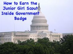 How to Earn the Junior Girl Scout Inside Government Badge