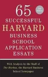 65 Successful Harvard Business School Application Essays Paperback ? 1 Aug 2009