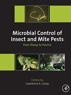 Microbial Control of Insect and Mite Pests: From Theory to Practice