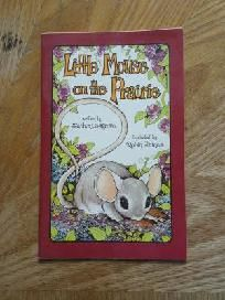 Little Mouse on the Prairie - A Serendipity Book by Stephen Cosgrove