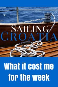 The cost of a week sailing Croatia Written by Travel Writer Sammi. http://www.chasingthedonkey.com/sailing-croatia-busabout-costs/