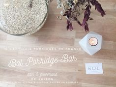 Bol Porridge Bar (Paris 10e) ♡