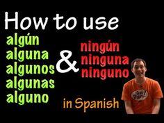 Using Algún & Ningún in Spanish (intermediate) - YouTube