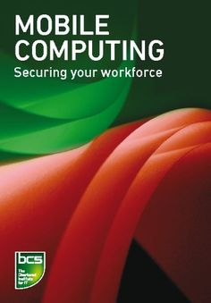 Buy Mobile Computing: Securing your workforce by BCS The Chartered Institute for IT and Read this Book on Kobo's Free Apps. Discover Kobo's Vast Collection of Ebooks and Audiobooks Today - Over 4 Million Titles! Free Kindle Books, Free Ebooks, Jimmy Wales, Steve Wozniak, Mobile Computing, Buy Mobile, My Books