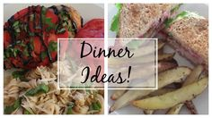 6 Dinner Ideas with Recipes   What We Ate for Dinner This Week
