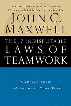 The 17 Undisputable Laws Of Leadership, by: John C. Maxwell.