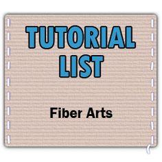 Fiber arts tutorials