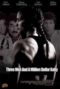 Three Men And A Million Dollar Baby