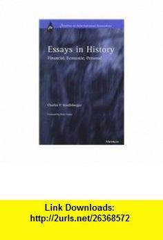 Essays in History Financial, Economic, Personal (Studies in International Economics) (9780472110025) Charles P. Kindleberger , ISBN-10: 0472110020  , ISBN-13: 978-0472110025 ,  , tutorials , pdf , ebook , torrent , downloads , rapidshare , filesonic , hotfile , megaupload , fileserve