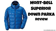 Mont Bell Superior Down Parka Review