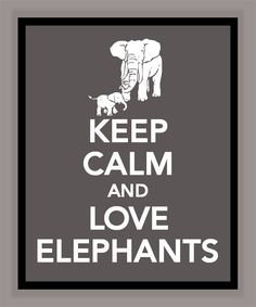 Keep Calm and Love Elephants Print  Buy two by printssocharming, $10.00