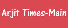 Arjit Times