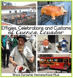 Effigies, Celebrations and Customs of Cuenca, Ecuador