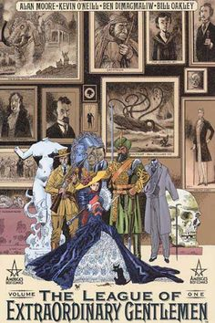 """""""The League of Extraordinary Gentlemen"""" by Alan Moore and Kevin O'Neil"""