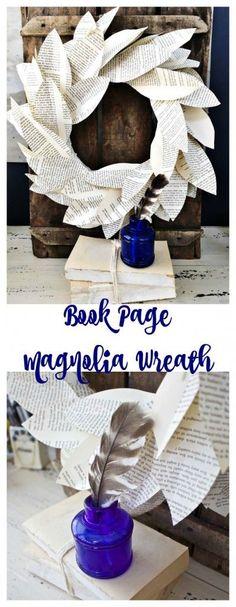 Book Page Magnolia Wreath. , Fun, Quick and Easy DIY Book Page Wreath. {wineglasswriter.com/}