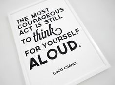 coco chanel quote think for yourself aloud by sacred & profane ...