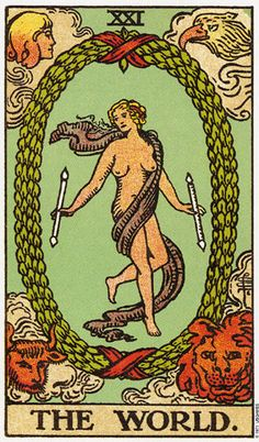 The World - end of the Arcana when every cause has had its effect - bliss, fulfillment, start of the next journey.