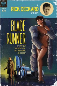 Mockup of a pulp-fiction style novel of Blade Runner (published by Tyrell)(!). Excellent approximation of the style - I've got a few really early print James Bond 007 books by Ian Fleming - right down to the brushwork and palette. NOT Do Androids Dream Of Electric Sheep by Philip K. Dick (aka Horselover Fat)
