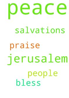 Lord Jesus Christ I pray for the peace of Jerusalem - Lord Jesus Christ I pray for the peace of Jerusalem and the salvations of its people. I pray for this in your name Lord Jesus Christ, Amen. Praise, bless and thank you Lord Jesus Christ. Posted at: https://prayerrequest.com/t/THG #pray #prayer #request #prayerrequest