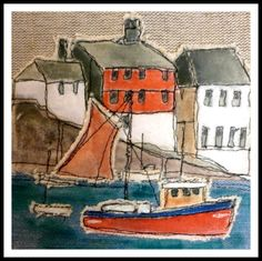 Mevagissey by Loopy Linnet would be interesting to paint, quilt, then use as pattern piece. Thread Art, Thread Painting, Fabric Painting, Fabric Art, Freehand Machine Embroidery, Free Motion Embroidery, Terra Nova, Fabric Postcards, Creative Textiles