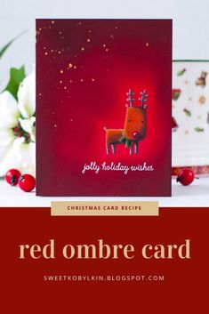 Tips on ink blending for a beaming effect. This card is made with Reverse Confetti Jolly Holiday stamps Christmas Cards 2018, Holiday Cards, Holiday Decor, Jolly Holiday, Red Ombre, Card Making Tutorials, Polychromos, Holiday Wishes, Winter Cards