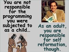 As an adult you are responsible