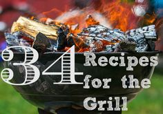 34 Recipes for the Grill - Tales of a Ranting Ginger