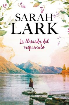 Buy La llamada del crepúsculo by Sarah Lark and Read this Book on Kobo's Free Apps. Discover Kobo's Vast Collection of Ebooks and Audiobooks Today - Over 4 Million Titles! Sarah Lark, Penguin Random House, I Love Reading, Dawn, Audiobooks, Novels, This Book, Ebooks, My Love