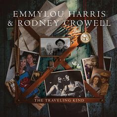 Found The Traveling Kind by Emmylou Harris & Rodney Crowell with Shazam, have a listen: http://www.shazam.com/discover/track/244276151