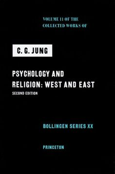 Psychology and Religion: West and East (The Collected Works of C. G. Jung, Volume 11) by C. G. Jung,http://www.amazon.com/dp/0691097720/ref=cm_sw_r_pi_dp_JHZesb1H4VQXRAF9