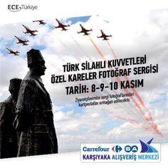 Türk Silahlı Kuvvetleri Özel Kareler fotoğraf sergisi 8-9-10 Kasım'da #CarrefourSAKarşıyaka'da.