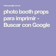 photo booth props para imprimir - Buscar con Google