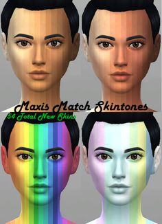 Maxis Match Skintones, 54 new skins for your sims (and 26 for aliens)! by Kitty25939 (Sims 4) There are 14 warm and cool skintones, 16 fantasy skintones, and 10 pastel fantasy skintones. I say that it...