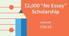 2000 no essay scholarship