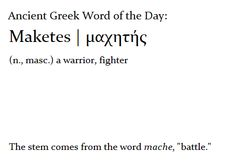 """Maketes"" - a warrior, fighter 