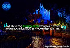 I'd love to be a ghost if I could live in Disney World. ;)
