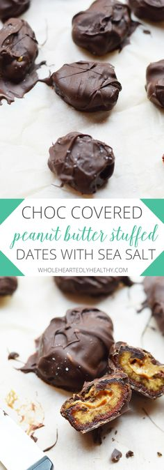 Chocolate Covered Peanut Butter Stuffed Dates with Sea Salt - Wholeheartedly Health (swap pbutter for almond butter)
