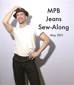 Sewing Clothes For Men male pattern boldness: MPB Jeans Sew-Along -- Save the date! Sewing Men, Sewing Pants, Sewing Blogs, Sewing Clothes, Sewing Tutorials, Sewing Projects, Sewing Tips, Sewing Ideas, Crafty Projects