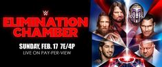 Elimination Chamber 2019 date, Start Time and location WWE Elimination Chamber 2019 is an upcoming professional wrestling pay-per-view event and WWE WWE Elimination Chamber 2019 Match Card Predictions, date, Start Time and location Wwe Ppv, Shane Mcmahon, Nia Jax, Wwe Pay Per View, Braun Strowman, Jeff Hardy, Start Time, Daniel Bryan, Brock Lesnar
