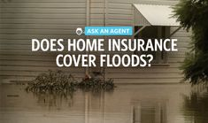 Does Homeowners Insurance Cover a Flood?
