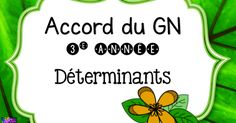 Accord du GN 3e année déterminants.pdf French Immersion, France, Best Teacher, Grammar, Learning, Cards, French