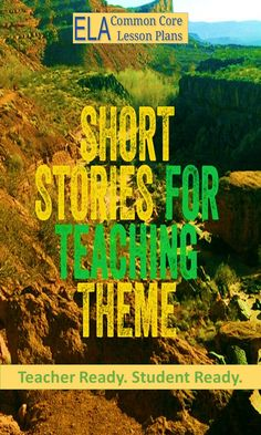 Lots of short stories and a graphic organizer for students to explore theme by…