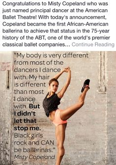 Great Women, Amazing Women, What Is A Feminist, American Ballet Theatre, Misty Copeland, My Black Is Beautiful, African American History, Just Dance, Special People