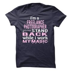 FREELANCE #PHOTOGRAPHER - MAGIC, Order HERE ==> https://www.sunfrog.com/Hobby/FREELANCE-PHOTOGRAPHER--MAGIC.html?6789, Please tag & share with your friends who would love it , #renegadelife #birthdaygifts #christmasgifts