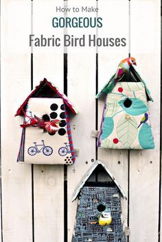 Free pattern and tutorial to make these gorgeous fabric birdhouses from cardboard packaging and fabric scraps.  They make for a lovely home decoration and are also a great gift.