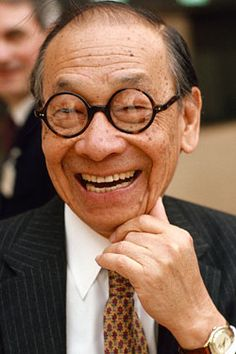 I.M.Pei - a classic master that is gifted and has fun.