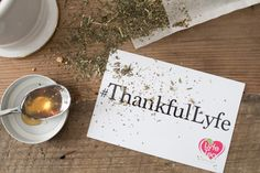 Become a part of the initiative too by sharing a photo of you, your tea, or something in your life you're thankful for and use the hashtag #ThankfulLyfe so that we can see!