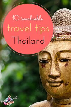 Get the best out of Thailand first time and don't miss a thing! Here are 10 invaluable travel tips for Thailand you cannot leave home without!